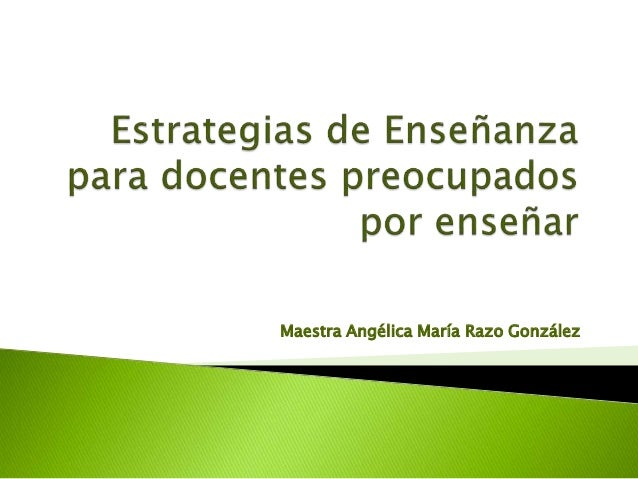 Maestra Angélica María Razo González