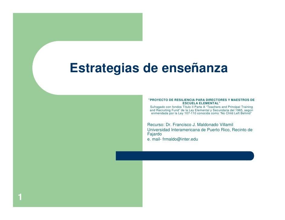 """Estrategias de enseñanza                 """"PROYECTO DE RESILIENCIA PARA DIRECTORES Y MAESTROS DE                           ..."""