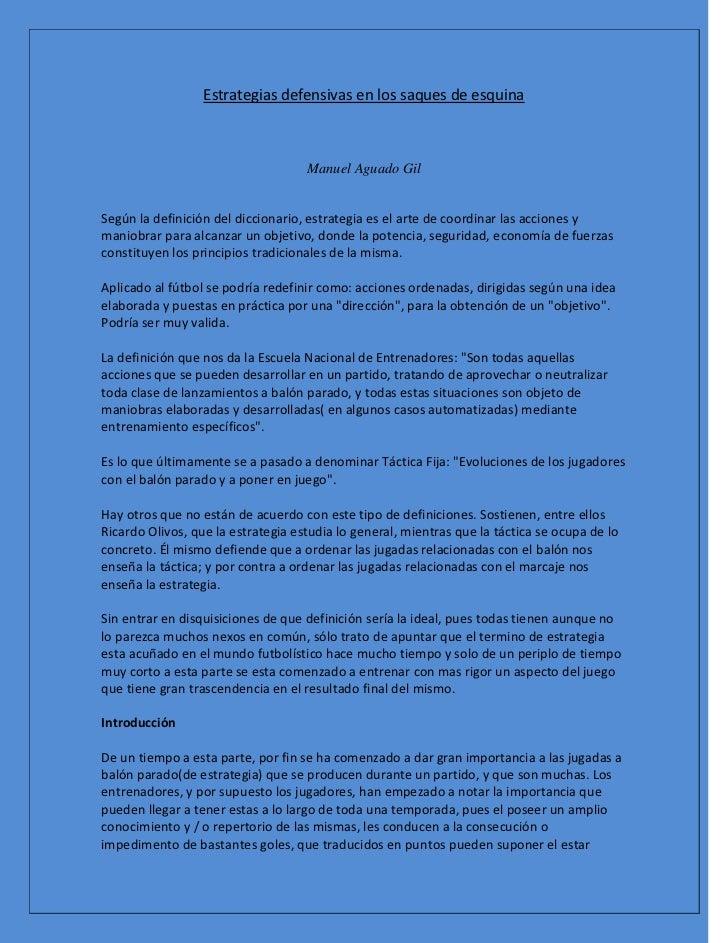Estrategias defensivas en los saques de esquina                                    Manuel Aguado GilSegún la definición de...