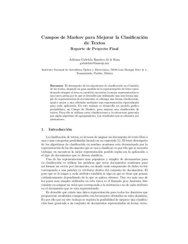 Campos de Markov para Mejorar la Clasificaci´n o de Textos Reporte de Proyecto Final Adriana Gabriela Ram´ ırez de la Rosa ...