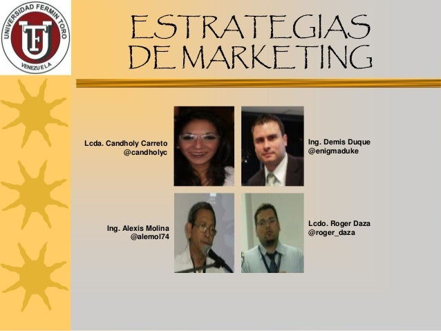 Estrategias de Marketing Prof. Ronald Ordoñez