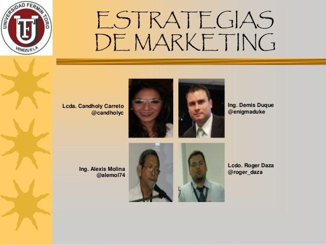 Estrategias de Marketing Prof. Ronald Ordoñez