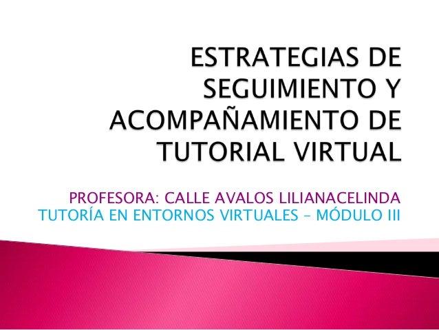 Estrategias de seguimiento y acompañamiento de tutorial virtual