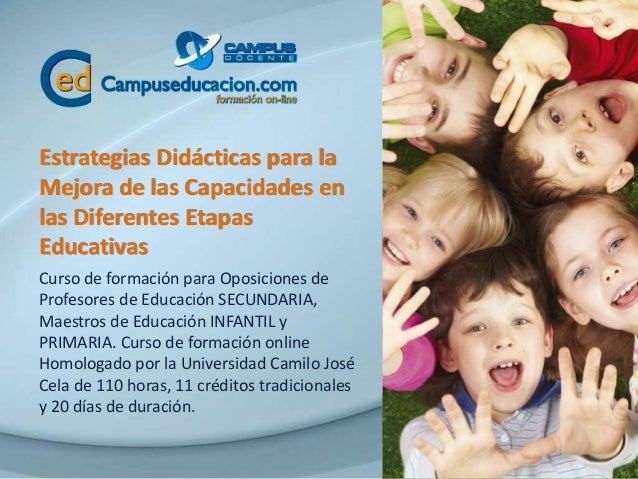 Curso Oposiciones Maestros y Profesores Estrategias didácticas para la mejora de las capacidades en las ...