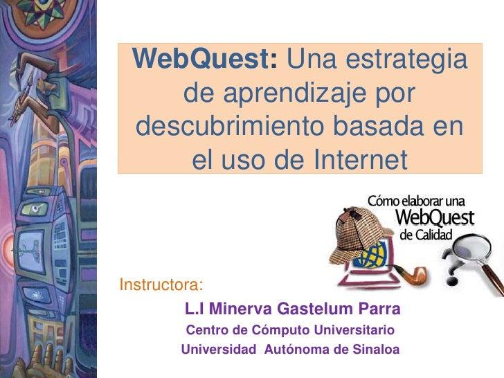 Estrategias Educativas  Web Quest