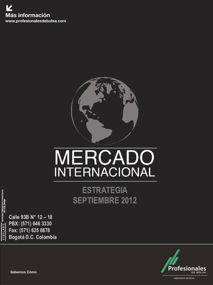 Mercado Internacional                     Septiembre 2012                          ESTRATEGIA                        SEPTI...