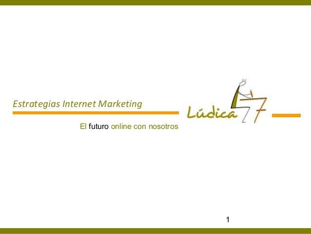 Estrategias internet marketing