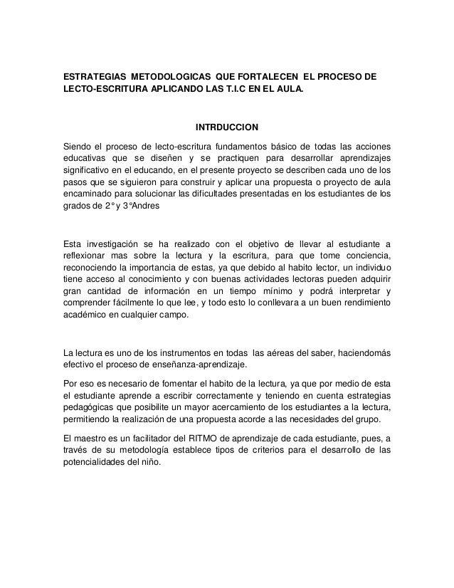 ESTRATEGIAS METODOLOGICAS QUE FORTALECEN EL PROCESO DELECTO-ESCRITURA APLICANDO LAS T.I.C EN EL AULA.                     ...