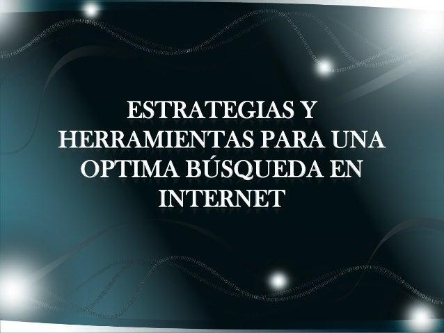 Estrategias para buscar información en internet