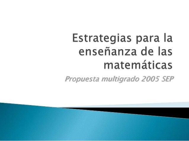 Propuesta multigrado 2005 SEP