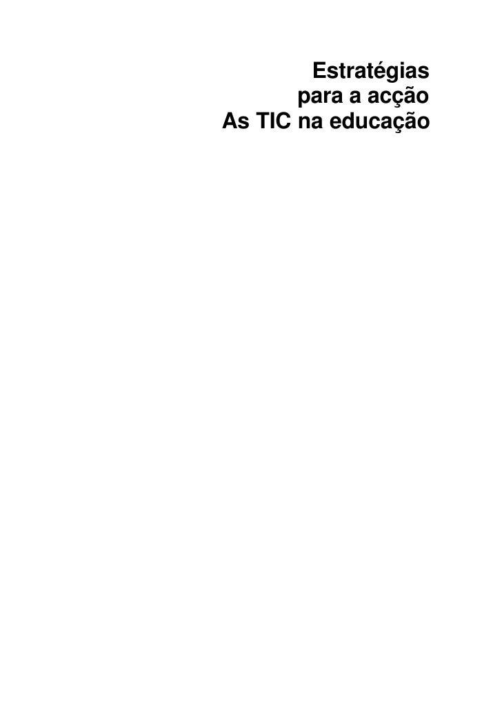 Estratégias        para a acção As TIC na educação