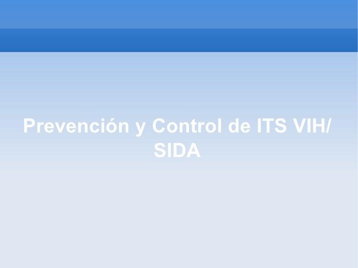 Prevención y Control de ITS VIH/SIDA