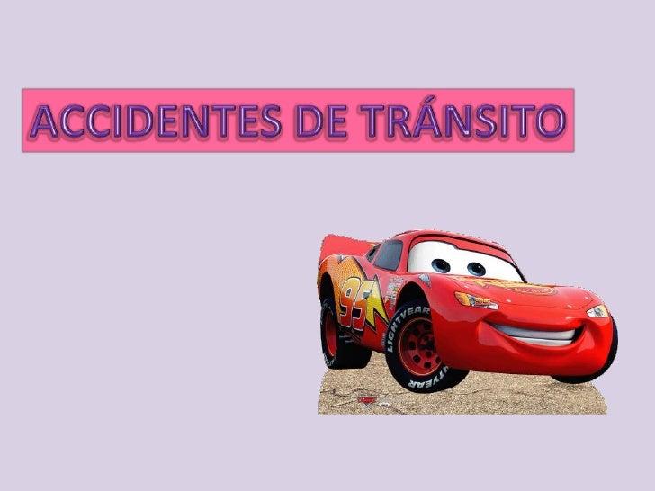 ACCIDENTES DE TRÁNSITO<br />
