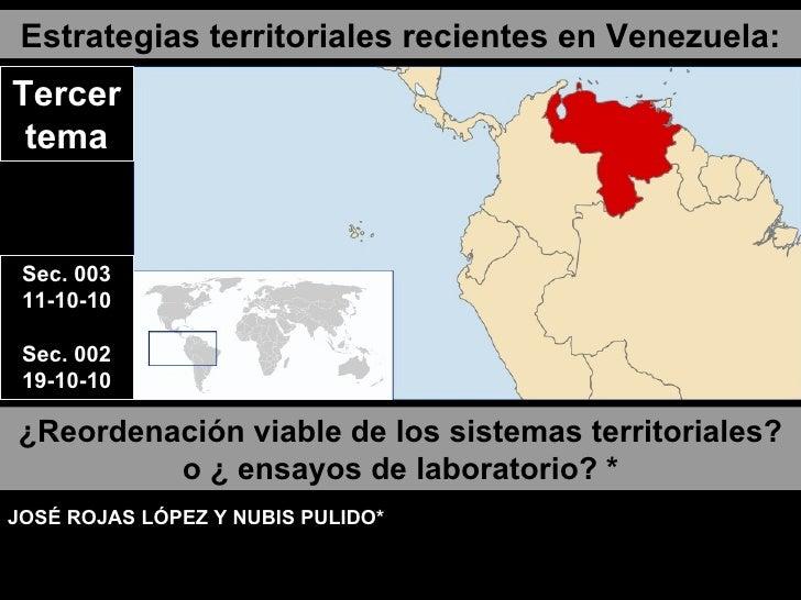 Estrategias territoriales recientes en Venezuela: ¿Reordenación viable de los sistemas territoriales? o ¿   ensayos de lab...