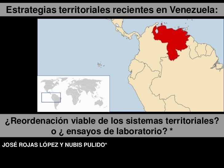 Estrategias territoriales recientes en Venezuela:¿Reordenación viable de los sistemas territoriales?         o ¿ ensayos d...