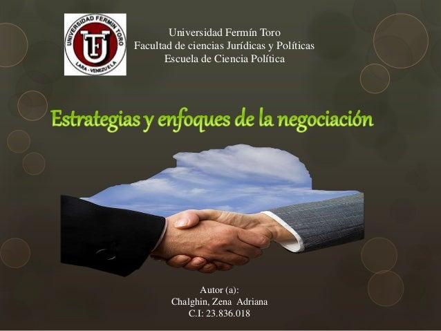 Universidad Fermín Toro Facultad de ciencias Jurídicas y Políticas Escuela de Ciencia Política Autor (a): Chalghin, Zena A...