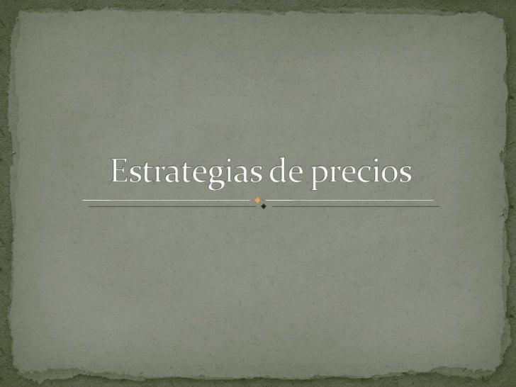 Estrategias Y PolíTicas En La FijacióN De Precios Version Web