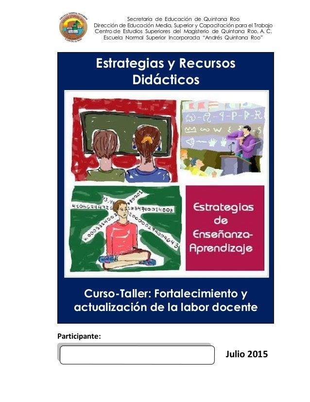 Secretaría de Educación de Quintana Roo Dirección de Educación Media, Superior y Capacitación para el Trabajo Centro de Es...