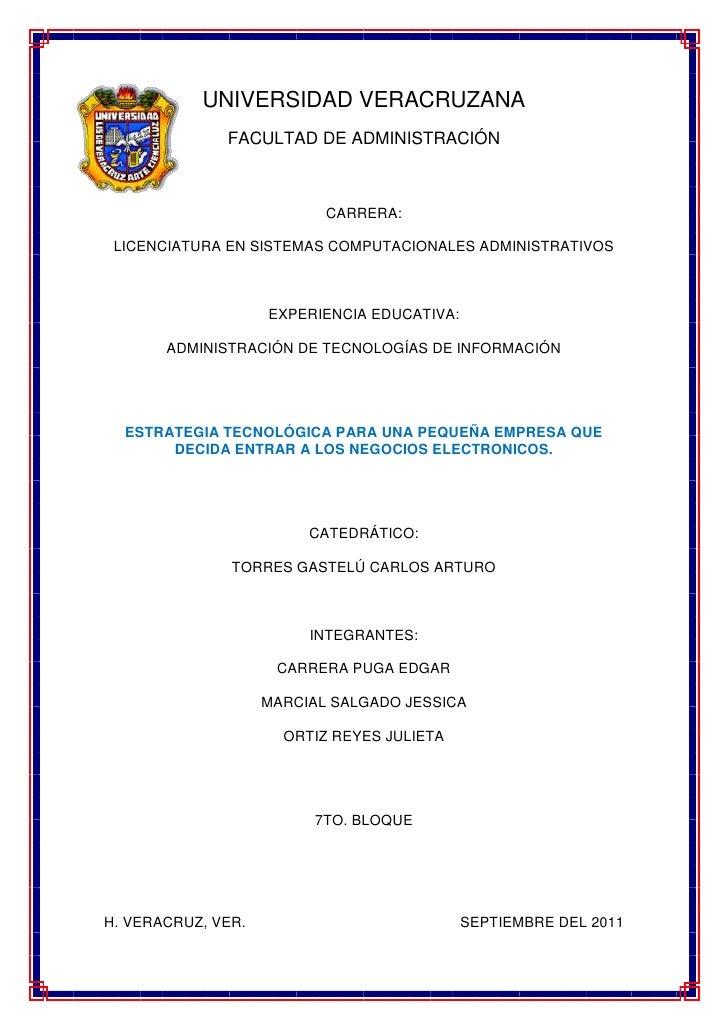 -289560-33020UNIVERSIDAD VERACRUZANA<br />FACULTAD DE ADMINISTRACIÓN <br />CARRERA:<br />LICENCIATURA EN SISTEMAS COMPUTAC...