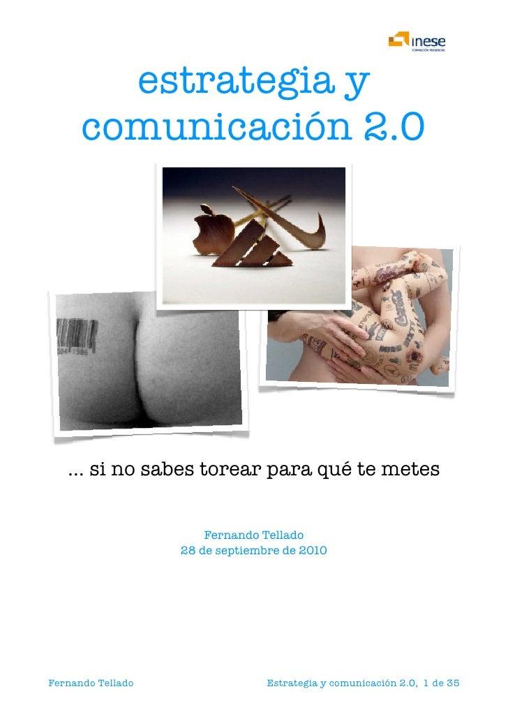 estrategia y       comunicación 2.0         …si no sabes torear para qué te metes                                   Ferna...