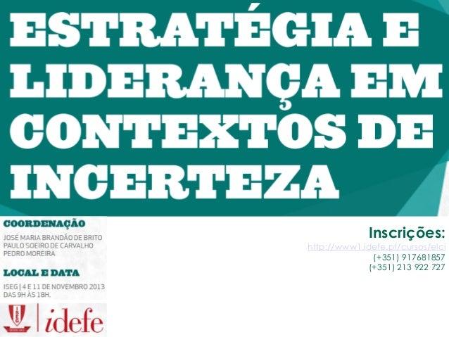 Inscrições:  http://www1.idefe.pt/cursos/elci (+351) 917681857 (+351) 213 922 727