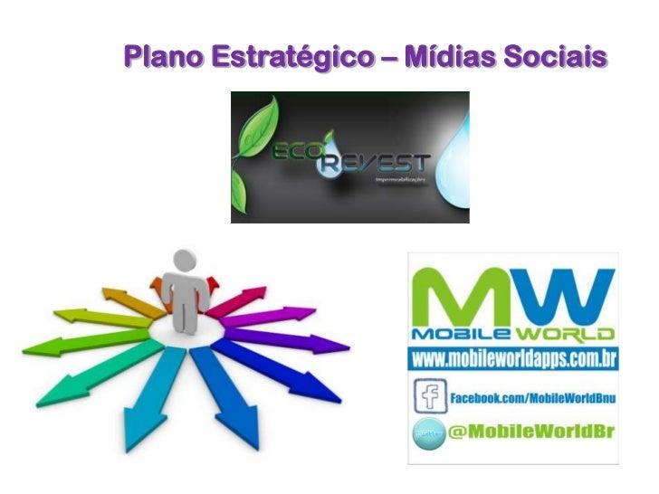 Plano Estratégico – Mídias Sociais
