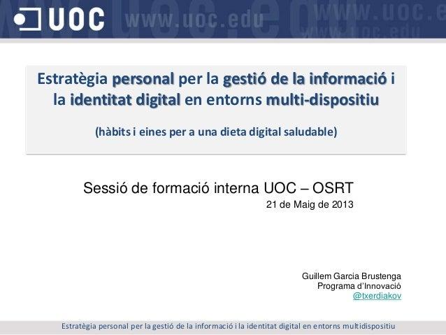 Estratègia personal per la gestió de la informació i la identitat digital en entorns multidispositiu