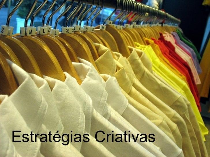 redação publicitária <ul><li>Estratégias Criativas </li></ul>