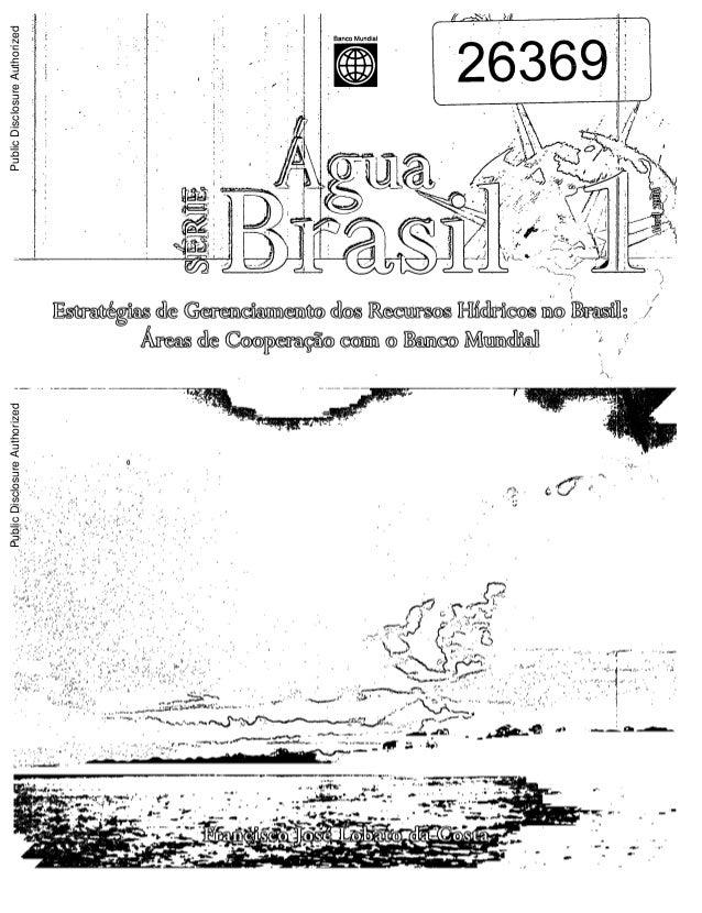 Estratégias de gerenciamento de recursos hídricos no brasil áreas de cooperação com o banco mundial