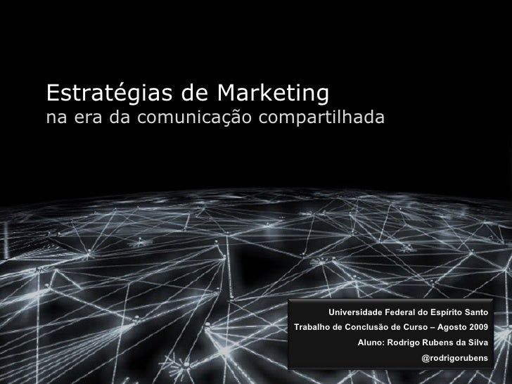 Estratégias de mkt na era da comunicação compartilhada   novo