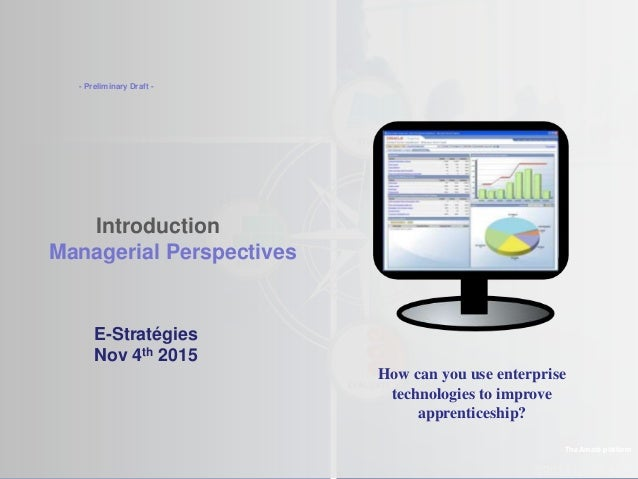 ©2013 LHST sarl Introduction Managerial Perspectives The Amaté platform E-Stratégies Oct. 17th 2014 - Preliminary Draft - ...