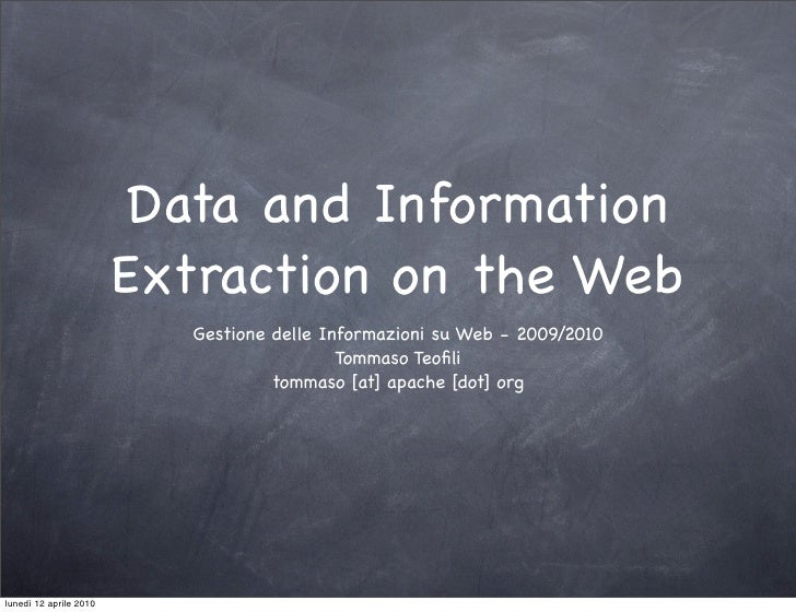 Data and Information                         Extraction on the Web                            Gestione delle Informazioni ...