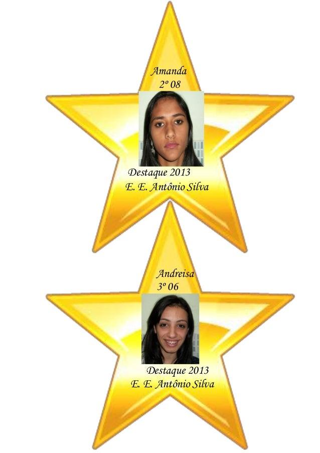 Estrelas dos alunos destaques noturno