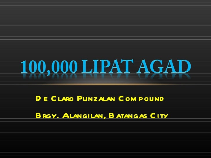 D e C laro Punzalan C om poundBrgy. Alangilan, Batangas C ity