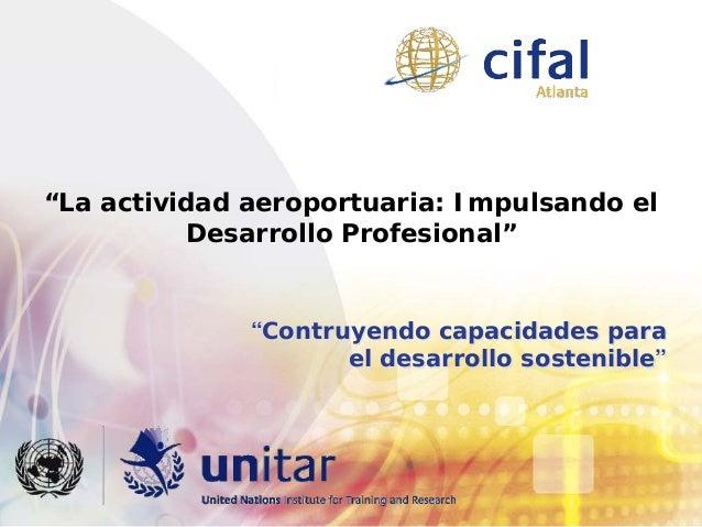 Estrella Merlos, La Actividad Aeroportuaria