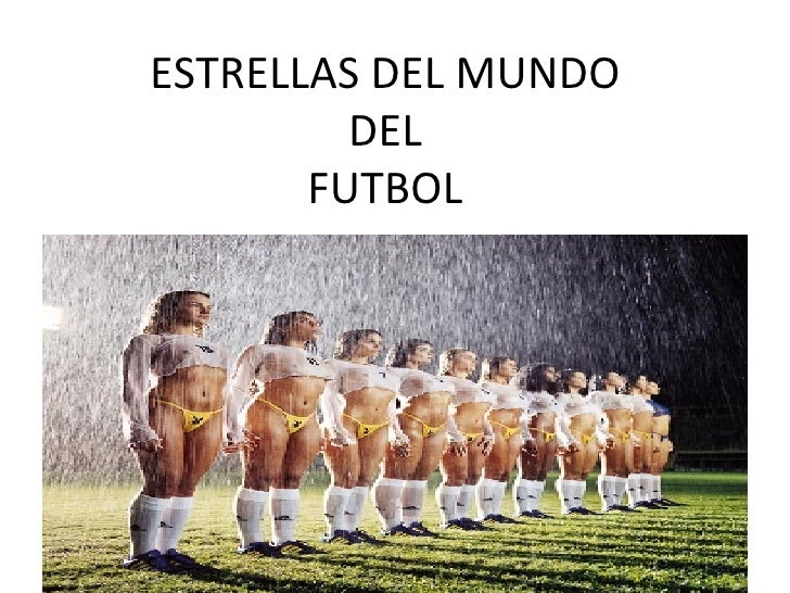 Estrellas Del Mundo Del Futbol.Ppt