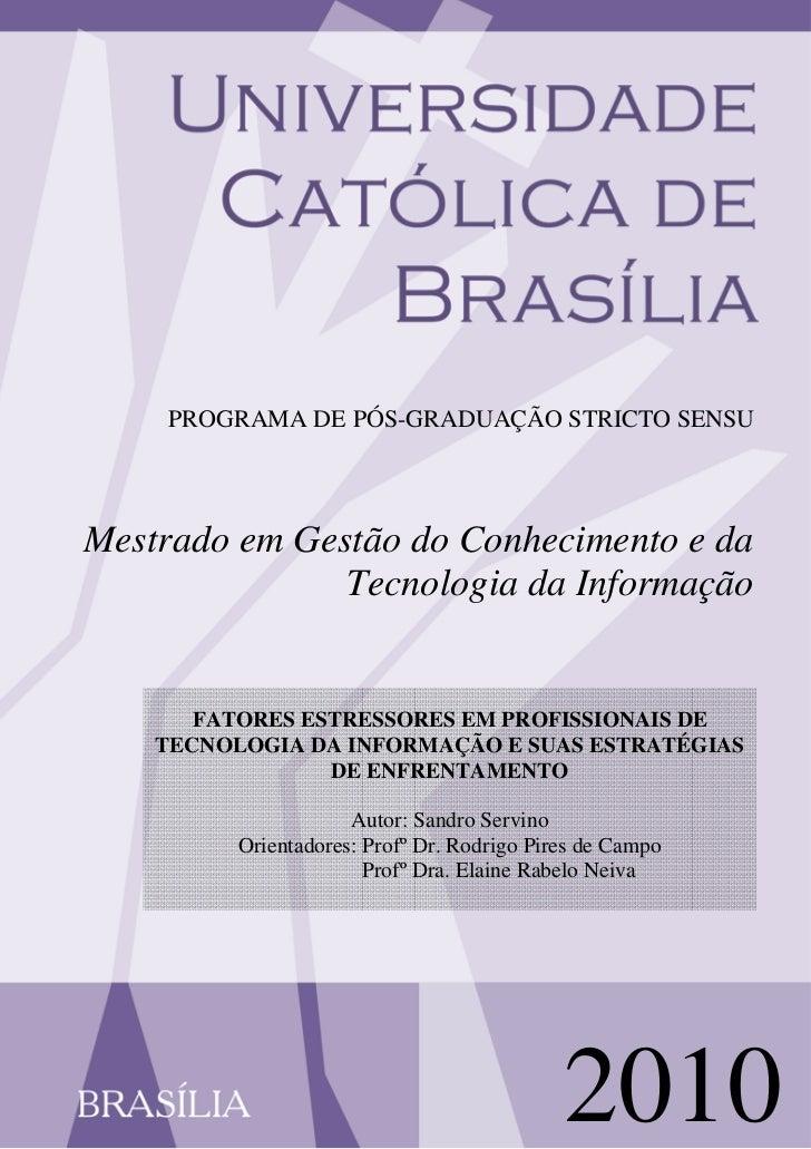 PROGRAMA DE PÓS-GRADUAÇÃO STRICTO SENSUMestrado em Gestão do Conhecimento e da               Tecnologia da Informação     ...