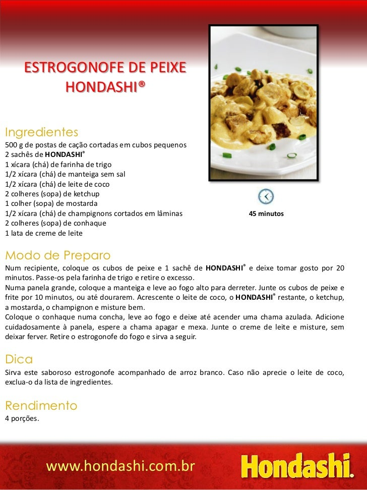 Estrogonofe de peixe hondashi®