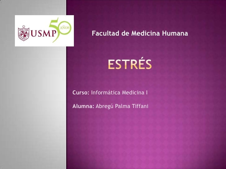 Facultad de Medicina HumanaCurso: Informática Medicina IAlumna: Abregú Palma Tiffani