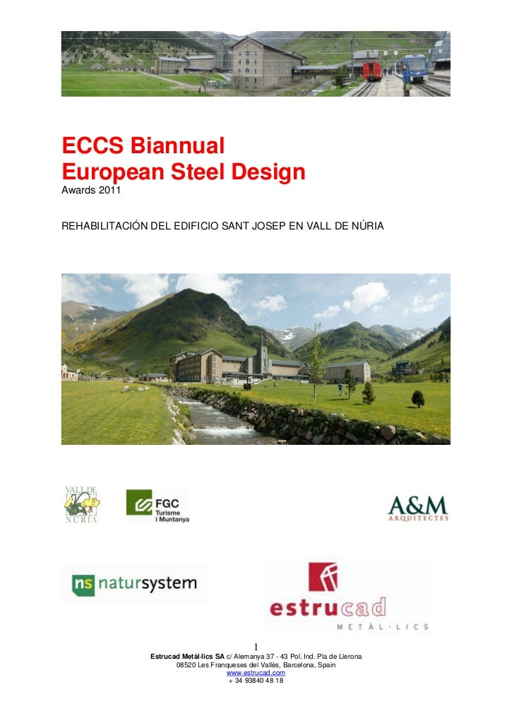 ECCS BiannualEuropean Steel DesignAwards 2011REHABILITACIÓN DEL EDIFICIO SANT JOSEP EN VALL DE NÚRIA                      ...