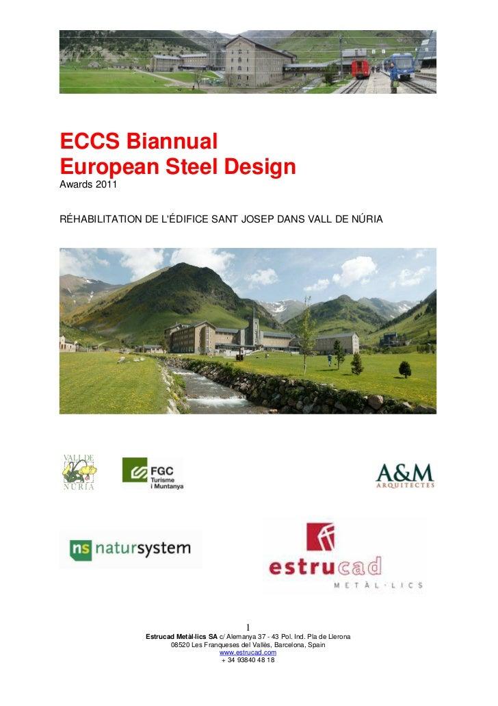 ECCS BiannualEuropean Steel DesignAwards 2011RÉHABILITATION DE LÉDIFICE SANT JOSEP DANS VALL DE NÚRIA                     ...