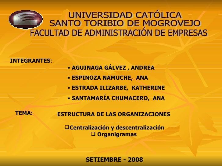 INTEGRANTES : <ul><li>AGUINAGA GÁLVEZ , ANDREA </li></ul><ul><li>ESPINOZA NAMUCHE,  ANA </li></ul><ul><li>ESTRADA ILIZARBE...