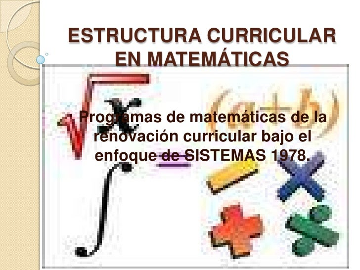 Estructura curricular en matemáticas
