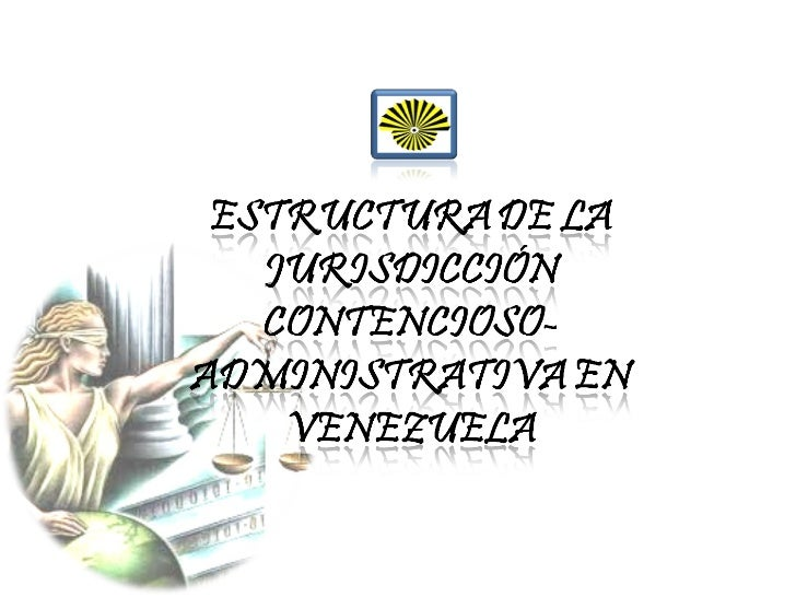 Estructura de la jurisd. conten. admon. blog