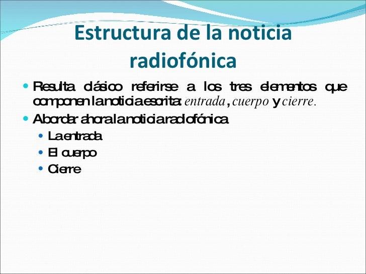 Estructura de la noticia radial for Cual es la estructura del periodico mural