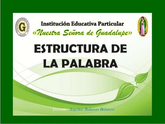 Docente: Angeline Balarezo Balarezo