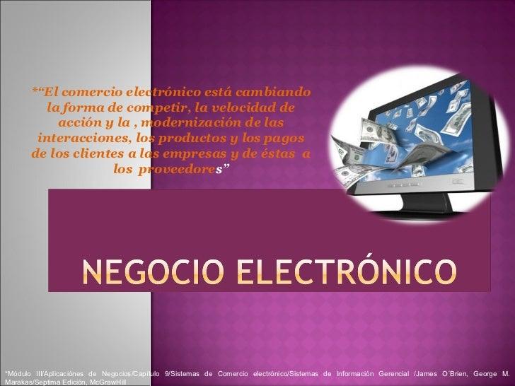 *Módulo III/Aplicaciónes de Negocios/Capítulo 9/Sistemas de Comercio electrónico/Sistemas de Información Gerencial /James ...