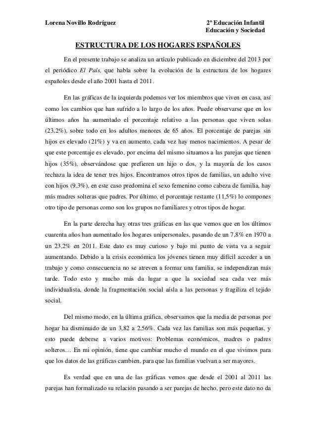 Lorena Novillo Rodríguez 2º Educación Infantil Educación y Sociedad ESTRUCTURA DE LOS HOGARES ESPAÑOLES En el presente tra...