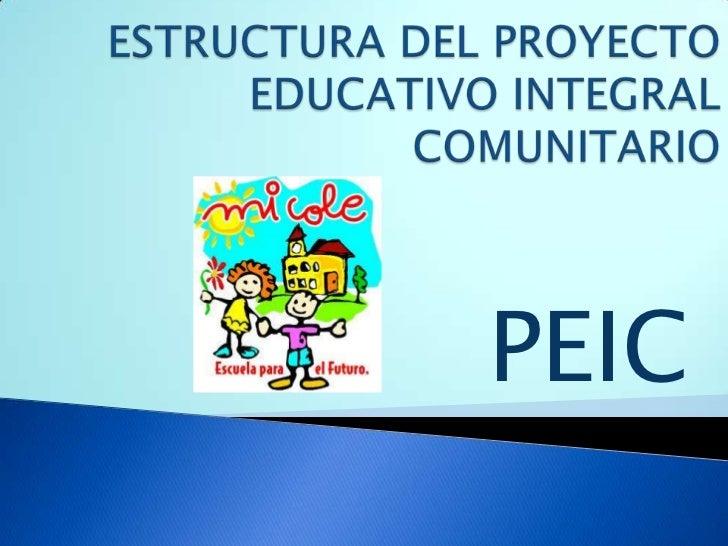 Estructura del proyecto educativo integral comunitario