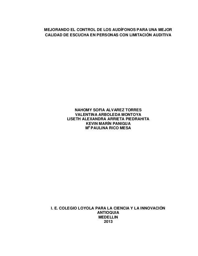 MEJORANDO EL CONTROL DE LOS AUDÍFONOS PARA UNA MEJORCALIDAD DE ESCUCHA EN PERSONAS CON LIMITACIÓN AUDITIVA             NAH...